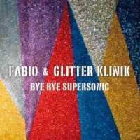 Fabio McNamara & Glitter Klinik